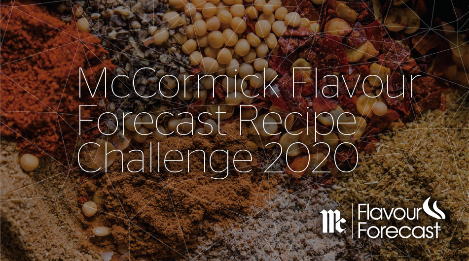 McCormick Flavour Forecast Recipe Challenge 2020