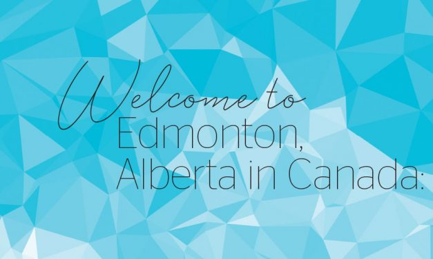 Welcome to Edmonton, Alberta in Canada: A 2019 teacher exchange