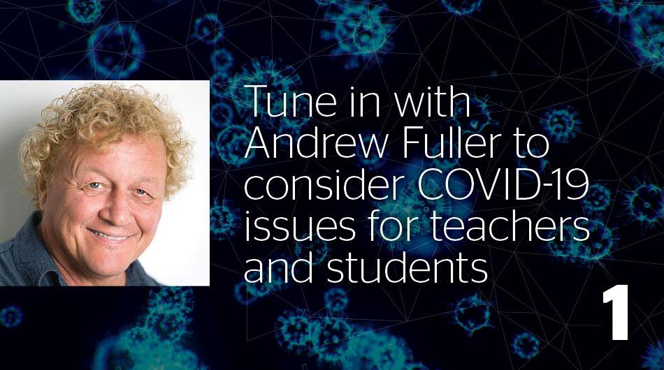 Andrew Fuller—Remote learning: Utilising Learning Strengths