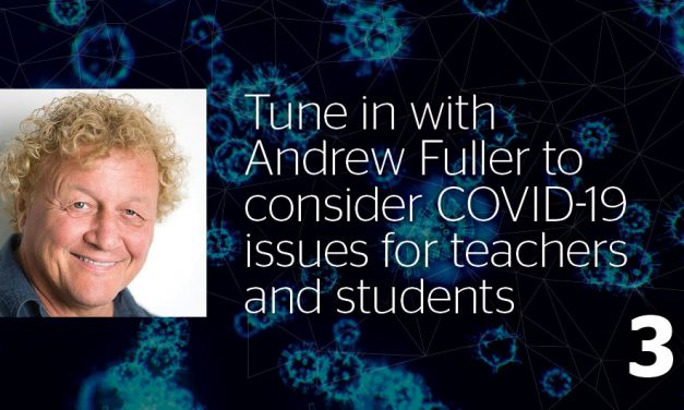 Andrew Fuller—A message for students:  How to use time at home to surge ahead academically