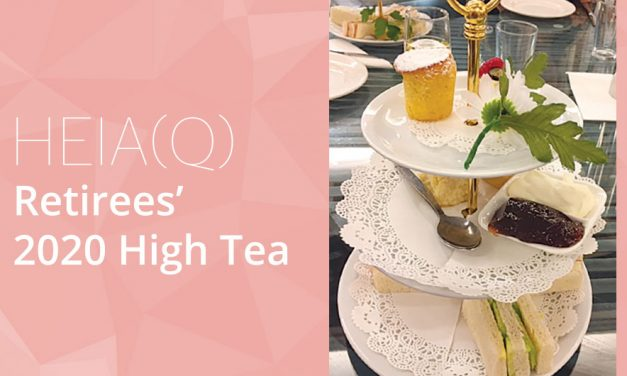 HEIA(Q) Retirees' 2020 High Tea