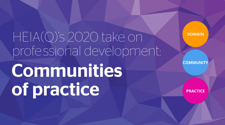 HEIA(Q)'s 2020 take on professional development: Communities of practice